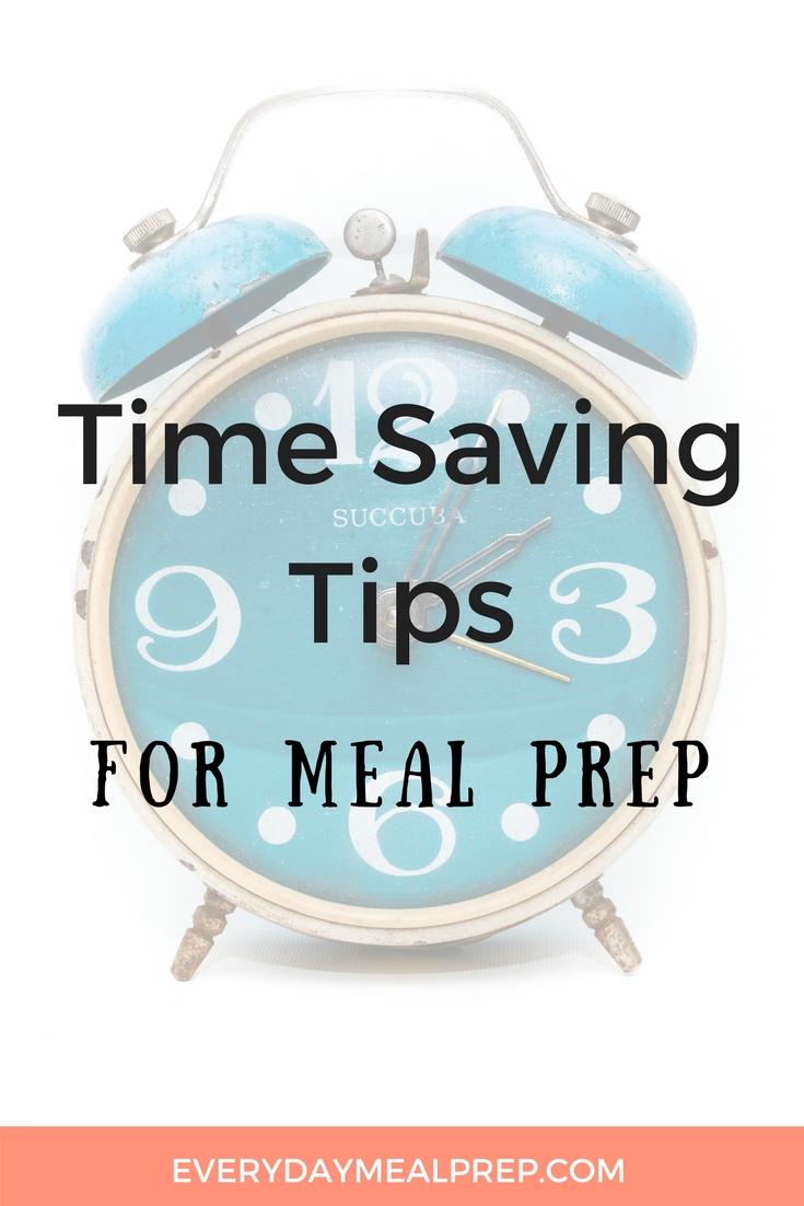 Time Saving Tips for Meal Prep