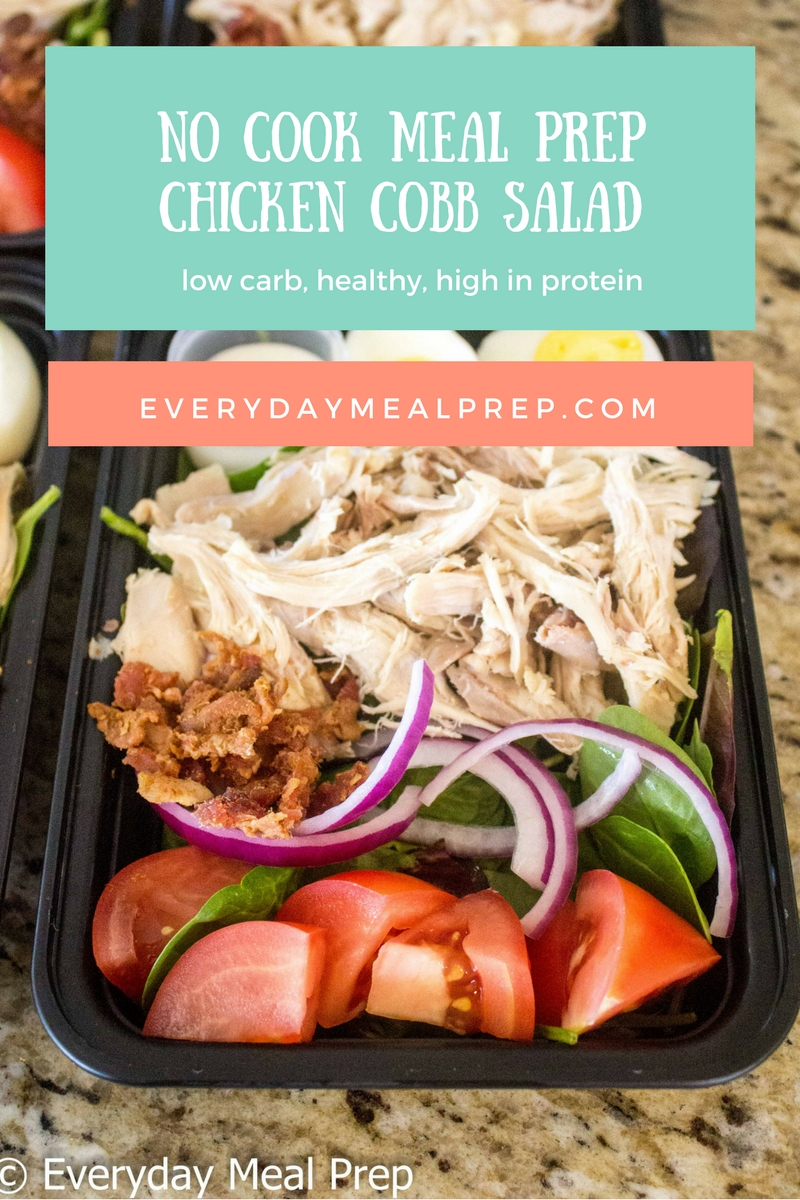 No Cook Meal Prep Chicken Cobb Salad Every Meal Prep